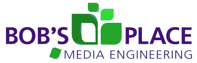 Bobsplace Media Engineering